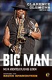 Clarence Clemons - Big Man: Mein abenteurliches Leben