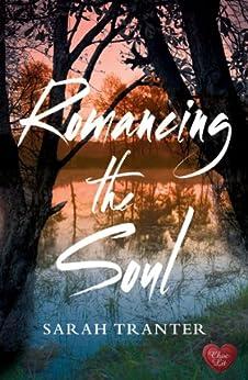 Romancing the Soul (Choc Lit) by [Tranter, Sarah]