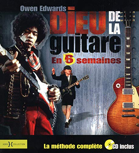 Dieu de la guitare en 6 semaines par Owen EDWARDS