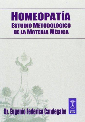 Homeopatía. Estudio Metodológico De La Materia Médica (Similimum)