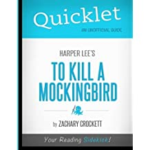 Quicklet - To Kill A Mockingbird by Zachary Crockett (2012-04-19)