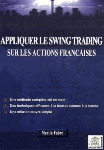 Appliquer le swing-trading sur les actions françaises