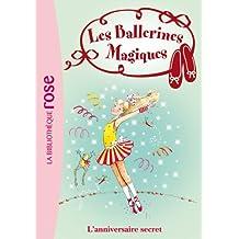 Les Ballerines Magiques 22 - L'anniversaire secret