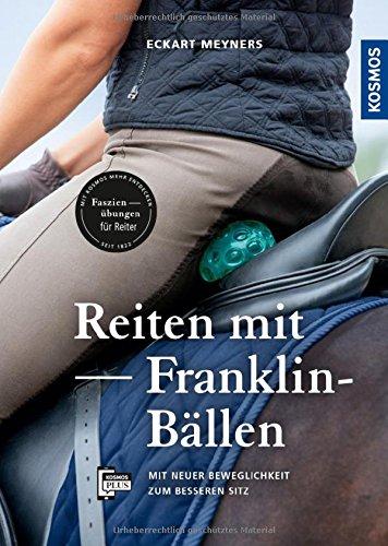 Reiten mit Franklin-Bällen: Mit neuer Beweglichkeit zum besseren Sitz
