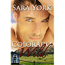 Colorado Wild (Colorado Heart Book 1) (English Edition)