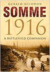 Somme 1916: A Battlefield Companion