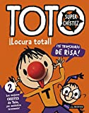Toto Superchístez. ¡Locura total!: 2 Los mejores chistes de Toto, ¡un...