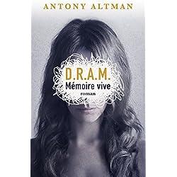DRAM Mémoire vive: Roman (Littérature Française)
