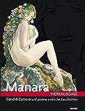 Manara Werkausgabe, Band 4: Candid Camera und andere erotische Geschichten