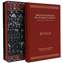 Encyclopedia of Antique Carpets: Twenty-Five Centuries of Weaving