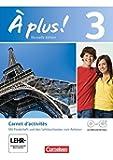 À plus! - Nouvelle édition: Band 3 - Carnet d'activités mit Video-DVD und CD-Extra: Mit eingelegtem Förderheft