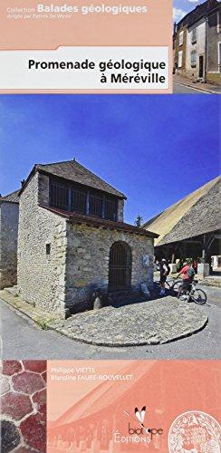 Promenade géologique à Méréville (Essonne) par Philippe Viette, Blandine Faure-Nouvellet