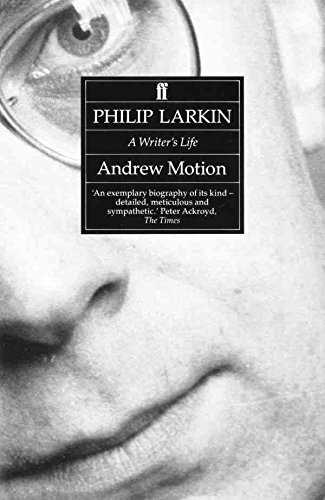 [Philip Larkin: A Writer's Life] (By: Andrew Motion) [published: March, 1994]