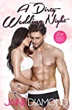 A Dirty Wedding Night: A Dirty Rockstar Romance (Dirty, Book 2.5)