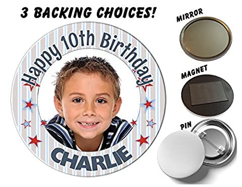 Large 75mm Personalised Happy 3rd 4th 5th 6th 7th 8th Birthday PHOTO Badge N54 *Select from 3 Backing choices - Pin Back / Magnet Back / Mirror Back