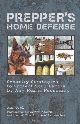 Prepper's Home Defense