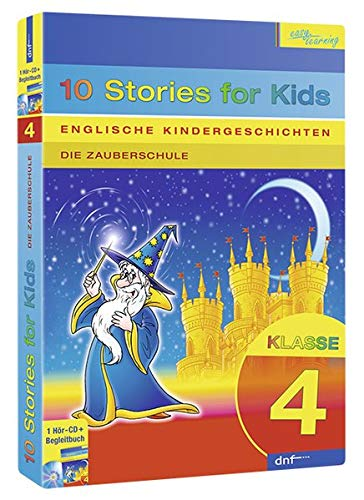 Englische Kindergeschichten, 10 Stories for Kids, Klasse 4: Die Zauberschule (Mp3-pak)
