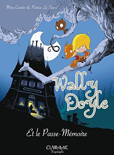 Wally Doyle et le passe mémoire - BD Couleurs