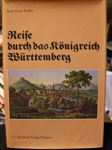 Reise durch das Königreich Württemberg