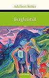 Bergkristall (Große Klassiker zum kleinen Preis) - Adalbert Stifter