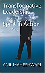 Transformative Leadership:  Spirit in Action (English Edition)
