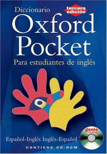 Diccionario oxford pocket: esp - ing/ing - esp 3rd edition: espanol - ingles/ingles - espanol