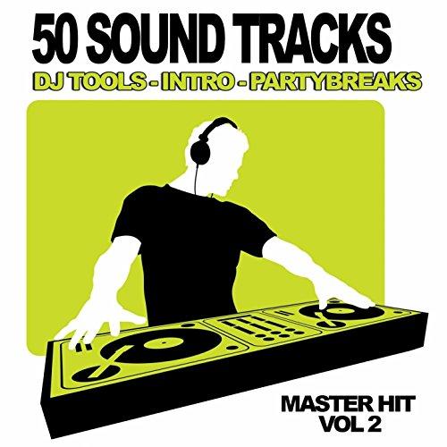 50 Sound Tracks, Vol.2 (Dj Club, Mixtape Tools, Party break and Samples)