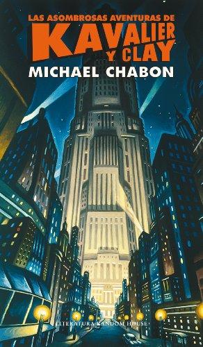 Las asombrosas aventuras de Kavalier y Clay por Michael Chabon