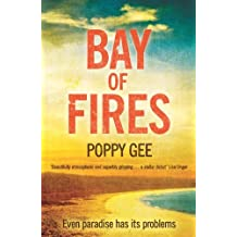 Bay of Fires by Poppy Gee (2013-01-31)
