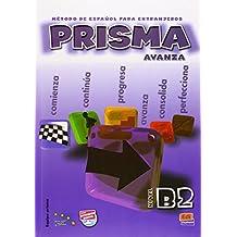 Prisma B2 Avanza - Libro del alumno + CD: Student Book + CD