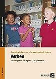 Verben: Grundlegende Übungen zu Alltagsthemen (1. bis 4. Klasse) (Deutsch als Zweitsprache syst. fördern)
