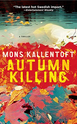 Autumn Killing ( Malin Fors 3)