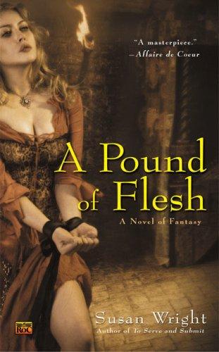 A Pound of Flesh (Roc Fantasy)