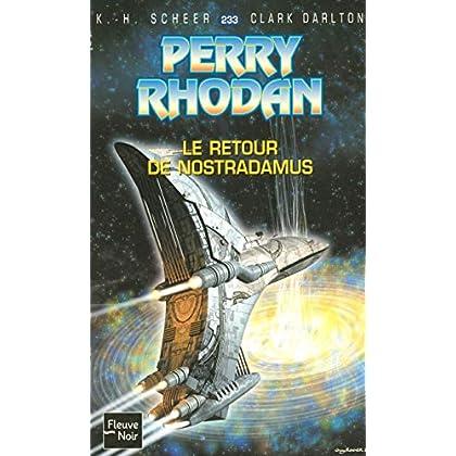 Le retour de Nostradamus - Perry Rhodan (2)