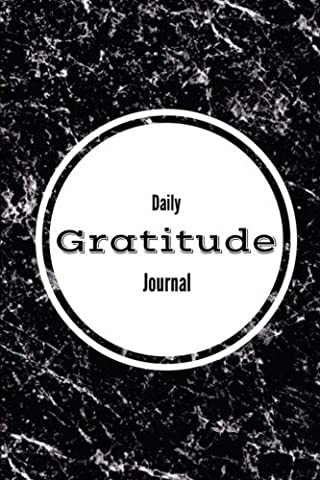 Daily Gratitude Journal - Black Marble Cover: (6 x 9)