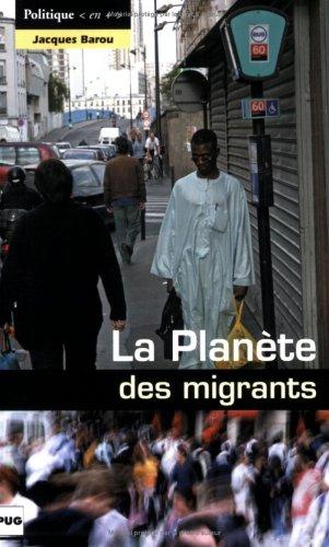La Planète des migrants : Circulations migratoires et constitution de diasporas à l'aube du XXIe siècle