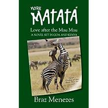 MORE MATATA: Love After the Mau Mau (The Matata Trilogy Book 2)
