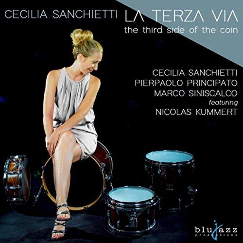 La Terza Via (Feat. Pieraolo Principato, Marco Siniscalco & Nicolas Kummert)