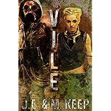 Vile: A Steamy Post-Apocalyptic Novel
