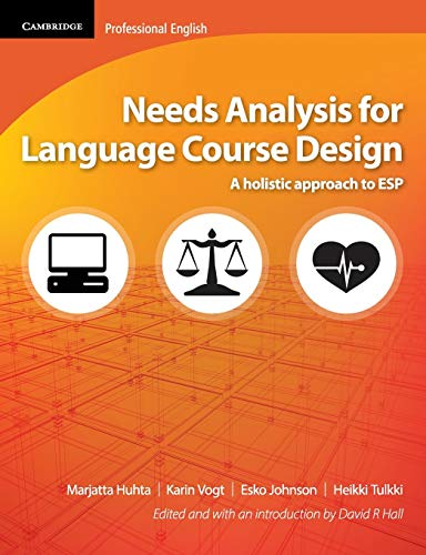 Needs Analysis for Language Course Design (Cambridge Professional English)
