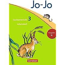 Jo-Jo Sachunterricht - Ausgabe N: 3. Schuljahr - Arbeitsheft