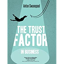 The Trust Factor in Business (English Edition)