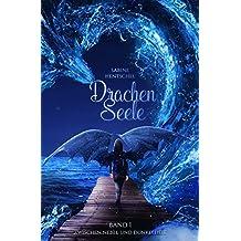 Drachenseele: Zwischen Nebel und Dunkelheit (German Edition)
