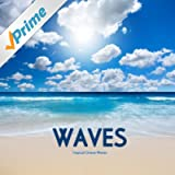 Waves - Tropical Ocean Waves - Relaxing Ocean Sounds for Meditation, Relaxation, Massage, Yoga and Sound Therapy