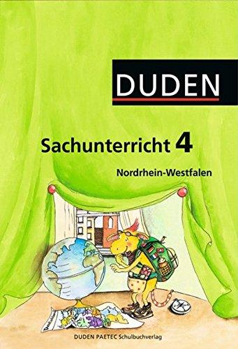 Duden Sachunterricht - Nordrhein-Westfalen: 4. Schuljahr - Arbeitsheft mit BeilegerMein Bundesland