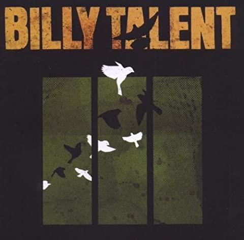 Billy Talent 3 by Billy Talent