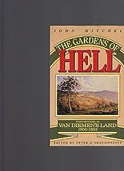 Gardens of Hell: John Mitchel in Van Diemen's Land, 1850-52