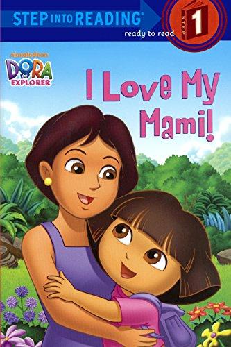 I Love My Mami! (Dora the Explorer: Ready-to-Read, Pre-Level 1)