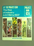 Telecharger Livres The Rise of Industry AD 1760 to 1837 The Project Club 024 (PDF,EPUB,MOBI) gratuits en Francaise