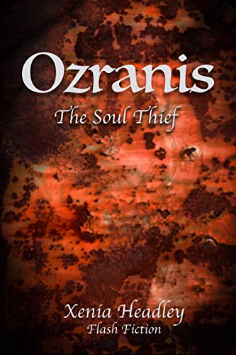 Ozranis the Soul Thief (English Edition) eBook: Xenia Headley ...